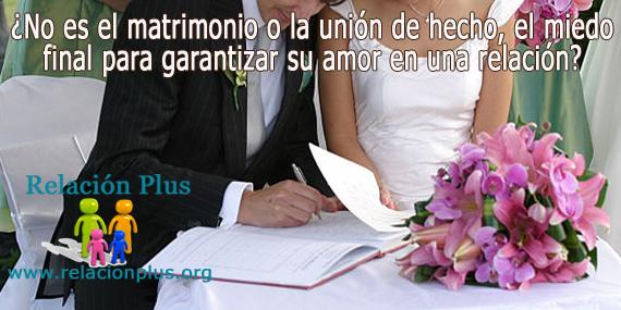 Matrimonio Union Libre : No es el matrimonio miedo final para garantizar su amor